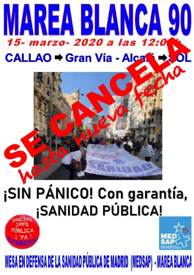 #MareaBlanca90 CANCELACIÓN